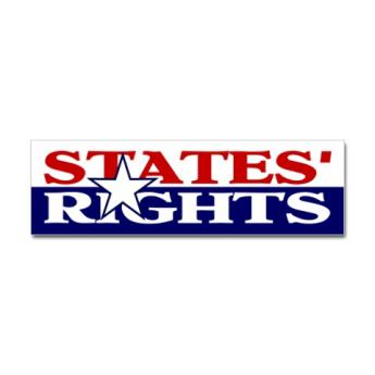 States' Rights stop at the border.